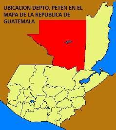 UBICACION DEPTO. DE PETEN EN EL MAPA DE LA REPUBLICA DE GUATEMALA